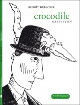 Crocodile Obsession